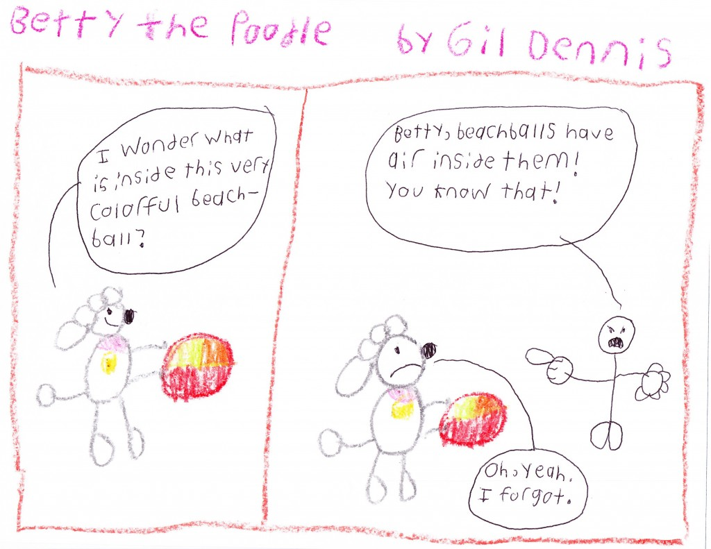 After he stopped making his Beaver and Duck strips, Gil also created the character Betty the Poodle, and so far, only two strips of Betty the Poodle have been released, but they are both in color.